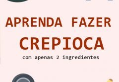 Receita - Crepioca Fitness - Low Carb