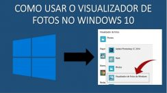 Como usar o visualizador de fotos no windows 10