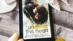 Review: Unbreak This Heart